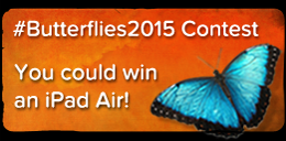 #Butterflies2015 Contest - Win an iPad Air