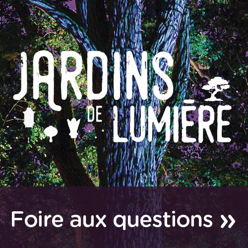 Foire aux questions Jardins de lumière 2019