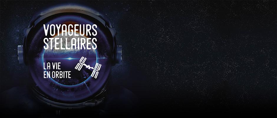 Voyageurs stellaires : la vie en orbite