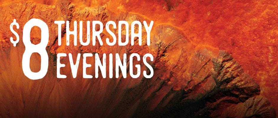 Banner - $8 Thursday evenings