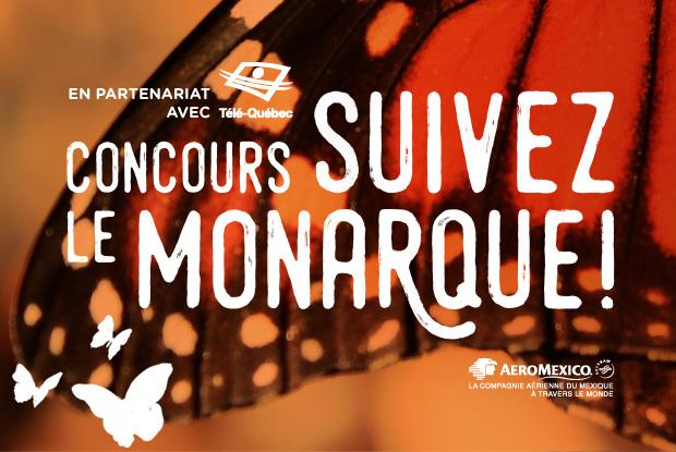 Concours Suivez le monarque!
